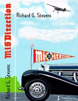 MiSDirection by Richard G. Stevens